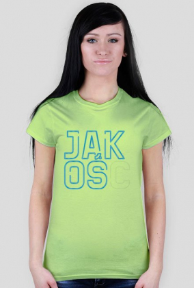Jakoś - koszulka damska ć