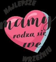 Koszulka Najlepsze Mamy rodzą się w Wrześniu