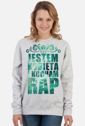 """Bluza rapowa """"Jestem kobietą i kocham rap"""" 2"""
