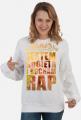 Bluza rapowa - Jestem kobietą i kocham rap 1