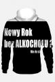 BLUZA -- NOWY ROK BEZ ALKOCHOLU ?!