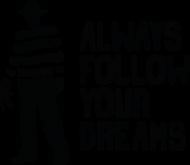 KOSZULKA MĘSKAALWAYS FOLLOW YOUR DREAMS