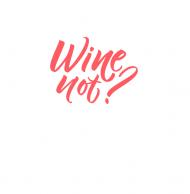 Komin na Twarz - Wine not?