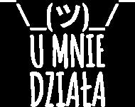 Koszulka Męska - U mnie Działa (Prezent dla Taty)