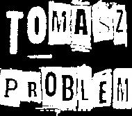Koszulka męska TOMASZ PROBLEM