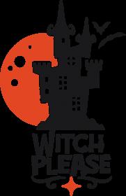 Witch Please - zabawny napis - zamek - nietoperze - Halloween - grafika - komiks - damska koszulka