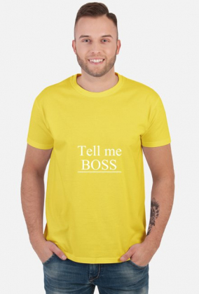 koszulka tell me boss