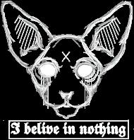"Sfinks ""I belive in nothing"""