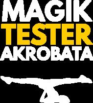 Magik, tester, akrobata - damska czarna koszulka