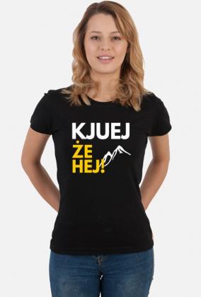 Kjuej, że hej! - koszulka damska czarna