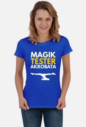 Magik, tester, akrobata - koszulka damska niebieska