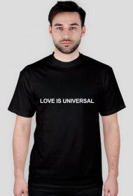 LOVE IS UNIVERSAL (koszulka męska)