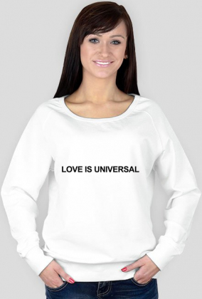 LOVE IS UNIVERSAL (bluza damska)