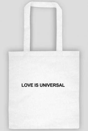 LOVE IS UNIVERSAL (torba eko)