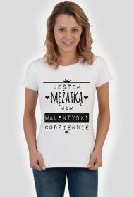 Walentynki codziennie - koszulka dla niej
