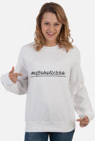Mężoholiczka - bluza