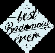 Best bridesmaid ever - koszulka