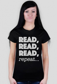 T-shirt damski Read, read, read, repeat...