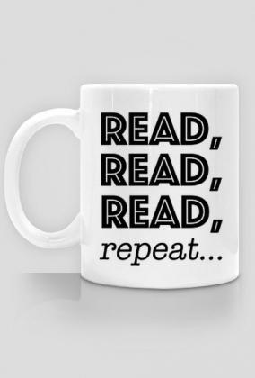 Kubek Read, read, read, repeat...
