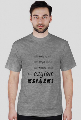 T-shirt męski Nie śpię bo czytam