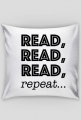 Poduszka Read, read, read, repeat...