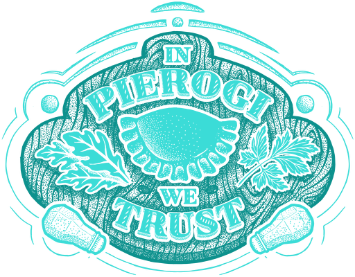 In Pierogi We Trust (u_r2)