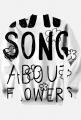 Rap song about flowers (black)