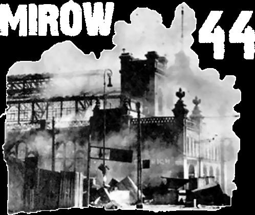 Powstanie Warszawskie - Mirów 44 W Ogniu