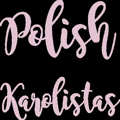 """Koszulka """"Polish Karolistas"""""""