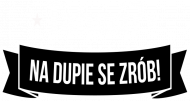 "Bluza Damska ""Tatuaż? Na dupie se zrób!"""