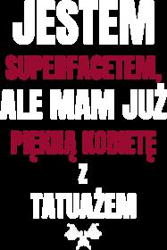 "Bluza ""Jestem SuperFacetem"""