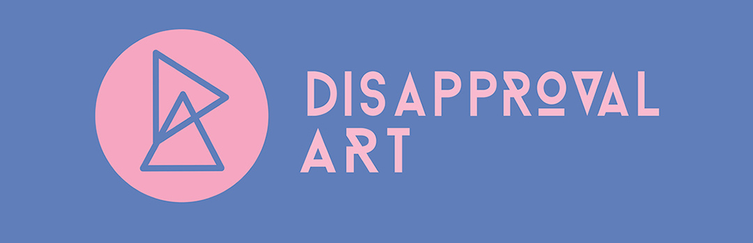 DisApproval Art