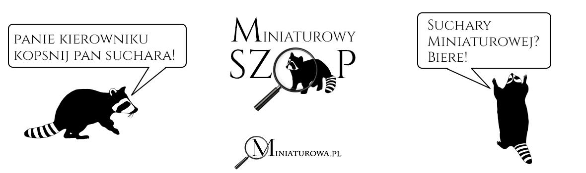 Miniaturowy Szop