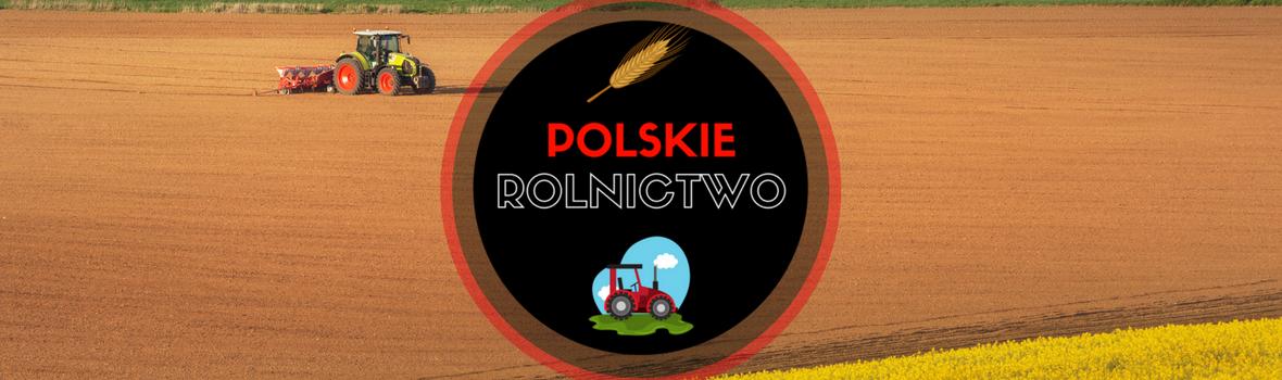 Polskie Rolnictwo