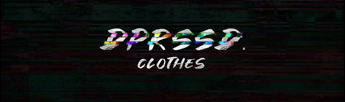 Dprssd Clothes