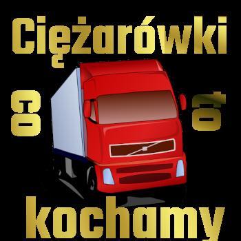 Ciężarówki to co kochamy