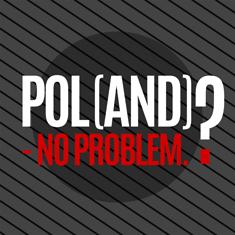 Pol(and)? - no problem.