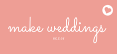 make weddings easier